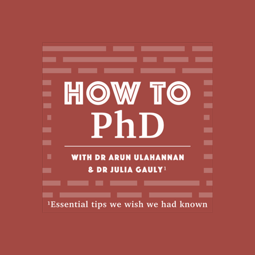 How to PhD podcast series